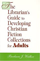 Librarian's Guide to Developing Christian…
