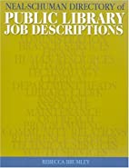 Neal Schuman Directory of Public Library Job…