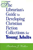 The Librarian's Guide to Developing…