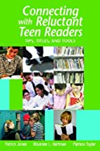 Connecting with Reluctant Teen Readers:…