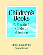 Children's Books: A Practical Guide to…