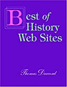 The Best of History Web Sites by Thomas…