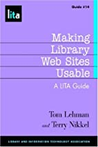 Making Library Web Sites Usable: A LITA…