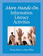 More Hands-On Information Literacy…