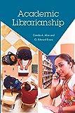 Camila A. Alire: Academic Librarianship