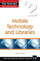 Mobile Technology and Libraries (The Tech…
