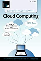 Getting Started with Cloud Computing: A LITA…
