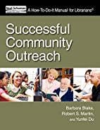 Successful Community Outreach (How to Do It…