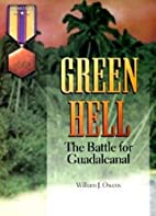 Green Hell: The Battle for Guadalcanal…