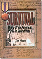 Survival: Diary of an American POW in World…