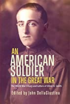 An American Soldier in the Great War: The…