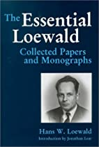 The Essential Loewald: Collected Papers and…