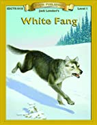 White Fang [adapted - Bring the Classics to…