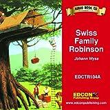 Johann Wyss: Swiss Family Robinson (Bring the Classics to Life: Level 1)
