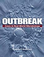 Outbreak: Cases in the Real-World…