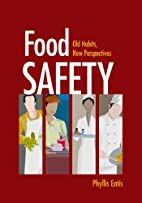 Food safety : old habits, new perspectives…