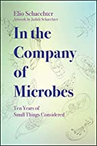 In the Company of Microbes: Ten Years of…