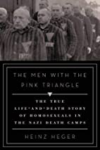 The Men with the Pink Triangle: The True…