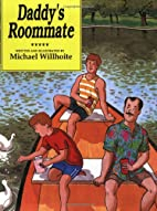 Daddy's Roommate by Michael Willhoite