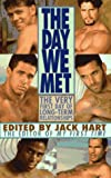 Hart, Jack: The Day We Met: The Very First Day of Long-Term Relationships