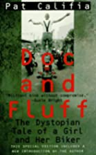 Doc and Fluff: The Dystopian Tale of a Girl…