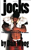 Woog, Dan: Jocks: True Stories of America&#39;s Gay Male Athletes