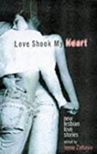 Love Shook My Heart: New Lesbian Love…