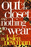 Newman, Leslea: Out of the Closet and Nothing to Wear