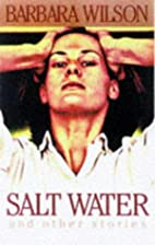 Salt Water and Other Stories by Barbara…