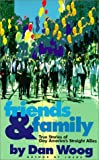 Woog, Dan: Friends &amp; Family: True Stories of Gay Americas Straight Allies