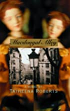 Macdougal Alley by Tatheena Roberts