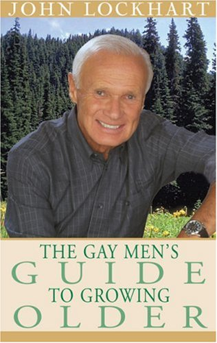the-gay-mans-guide-to-growing-older