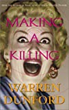 Dunford, Warren: Making a Killing