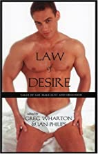 Law of Desire: Tales of Gay Male Lust and…