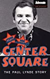 Wilson, Steve: Center Square: The Paul Lynde Story