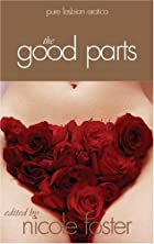 The Good Parts: Pure Lesbian Erotica by…