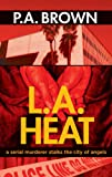Brown, P. A.: L.A. Heat