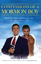 Confessions of a Mormon Boy: Behind the…