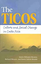 The Ticos: Culture and Social Change in…
