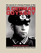 A German Odyssey: The Journal of a German…