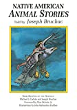 Bruchac, Joseph: Native American Animal Stories