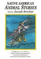 Native American Animal Stories by Joseph…