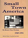 Clifton C. Edom: Small Town America: The Missouri Photo Workshops 1949-1991