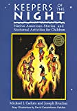 Bruchac, Joseph: Keepers of the Night: Native American Stories and Nocturnal Activities for Children