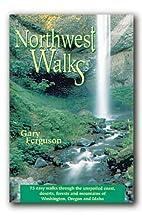 Northwest walks by Gary Ferguson