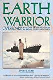 Morris, David B.: Earth Warrior: Overboard With Paul Watson and the Sea Shepherd Conservation Society