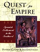 Quest for Empire: Spanish Settlement in the…