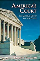America's Court: The Supreme Court and the…