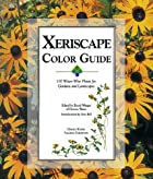 Xeriscape Color Guide: 100 Water-Wise Plants&hellip;
