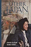 Suzuki, David: Other Japan: Voices Beyond the Mainstream